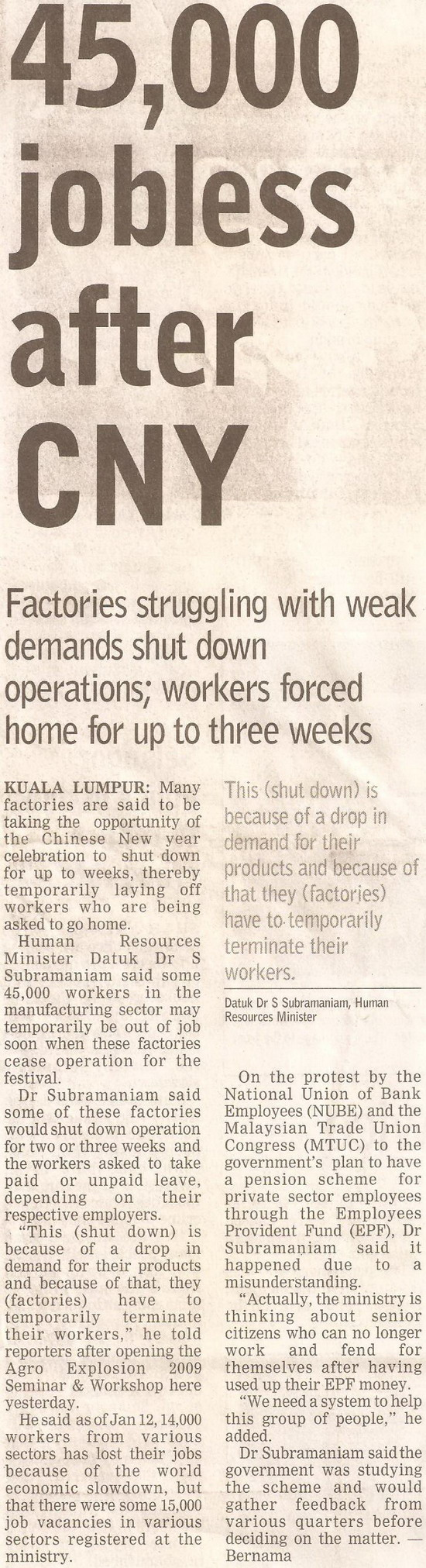 Borneo Post. 2009. 45,000 jobless after CNY. January 19, 2009 Edition.