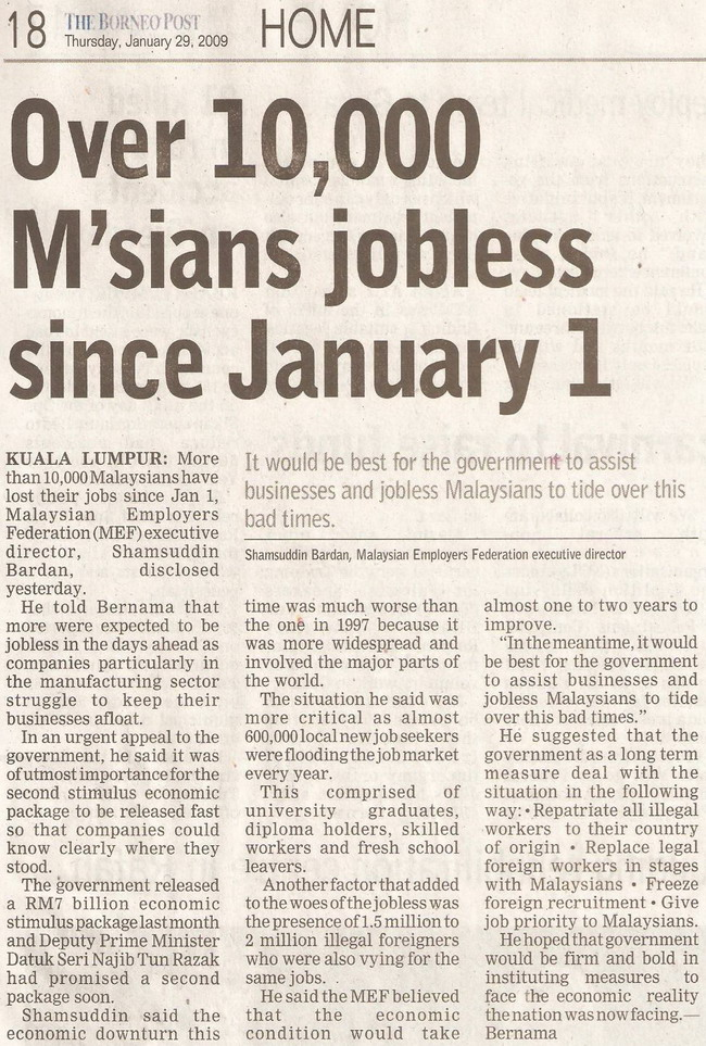 Borneo Post. 2009. Over 10,000 M'sians jobless since January 1. January 29, 2009 Edition.