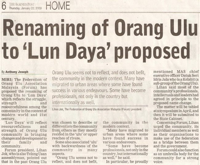 Borneo Post. 2009. Renaming of Orang Ulu to 'Lun Daya' proposed. January 22, 2009 Edition.