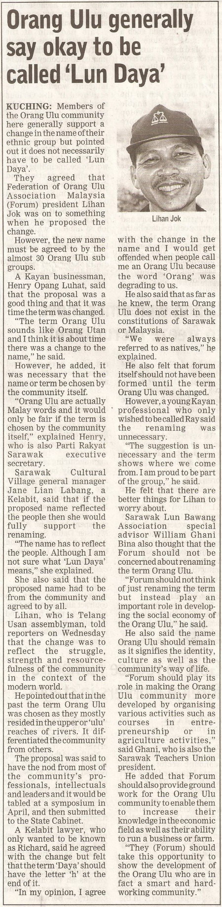 Borneo Post. 2009. Orang Ulu generally say OK to be called 'Lun Daya'. January 23, 2009 Edition.