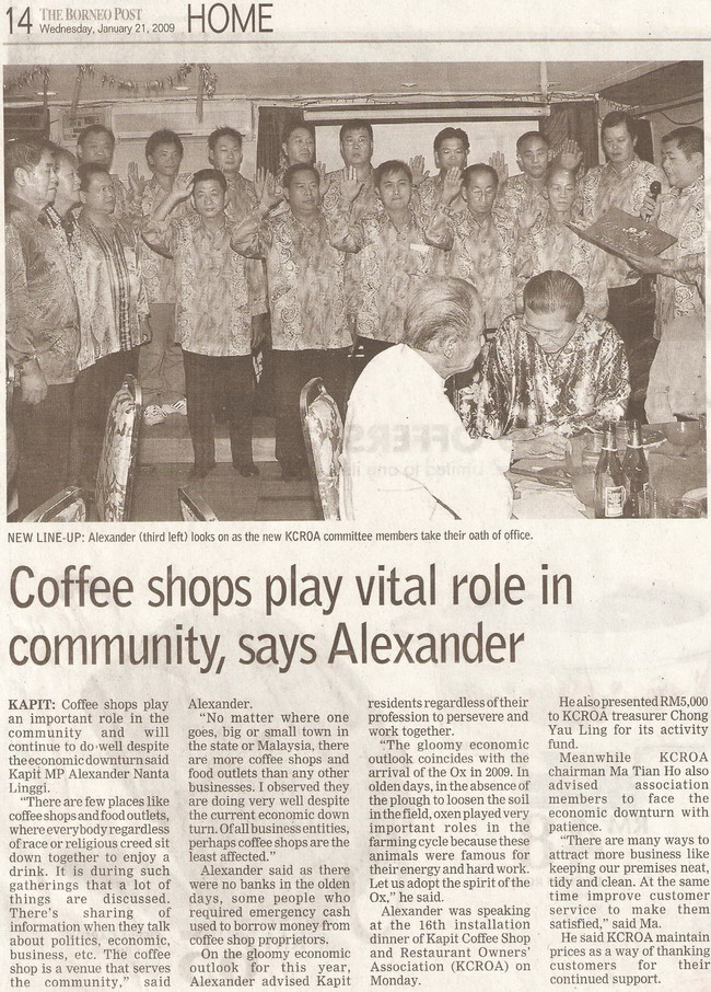 Borneo Post. 2009. Coffe shops play vital role in community, says Alexander. January 21, 2009 Edition.