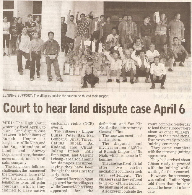 Borneo Post. 2009. Court to hear land dispute case April 6. January 15, 2009 Edition.