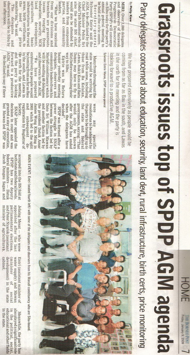 Borneo Post. 2009. Grassroots issues top of SPDP AGM agenda. January 9, 2009 Edition.