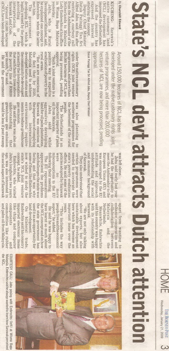 Borneo Post. 2009. State's NCL devt attracts Dutch attention. January 21, 2009 Edition.