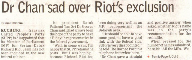 Borneo Post. 2009. Dr Chan sad over Riot's exclusion. April 10, 2009 Edition.