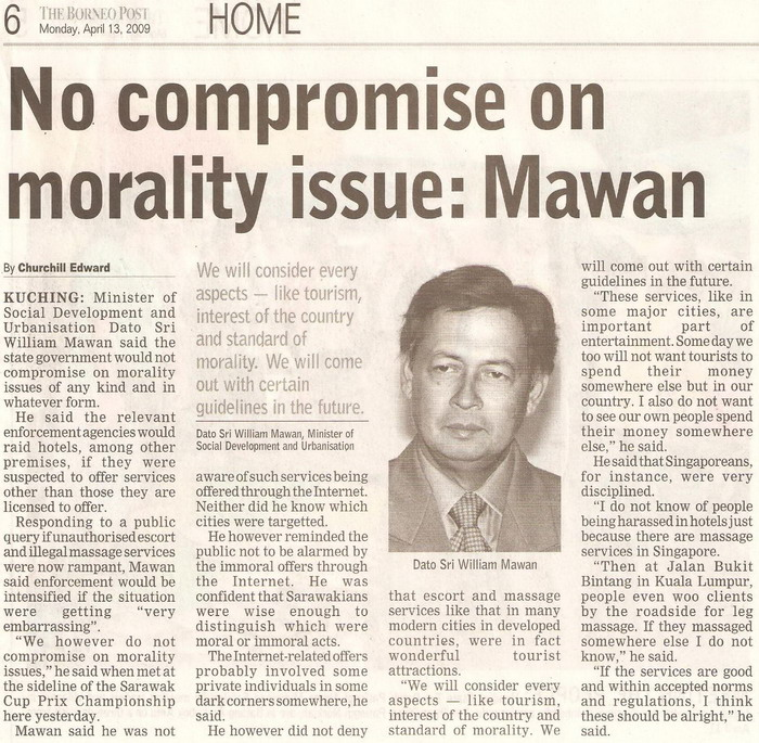 Borneo Post. 2009. No compromise on morality issue: Mawan. April 13, 2009 Edition.