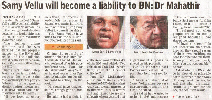 Borneo Post. 2009. Samy Vellu will become a liability to BN: Dr Mahathir. September 19, 2009 Edition.